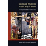 Transnational Perspectives on Culture, Policy, and Education by Cameron McCarthy
