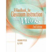 A Handbook for Classroom Instruction That Works by Howard Pitler
