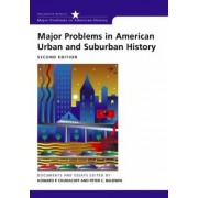 Major Problems in American Urban and Suburban History by Thomas G. Paterson
