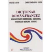 Dictionar roman-francez (Administrativ, comercial, economic, financiar-bancar,juridic)