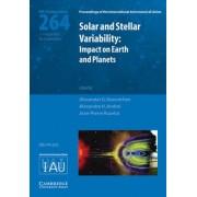 Solar and Stellar Variability (IAU S264) by Alexander Kosovichev