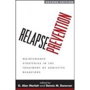 Relapse Prevention by Dennis M. Donovan