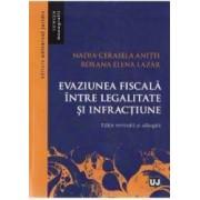 Evaziunea fiscala intre legalitate si infractiune - Nadia-Cerasela Anitei Roxana E. Lazar