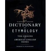 The Barnhart Concise Dictionary of Etymology by Robert K. Barnhart