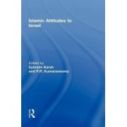 Islamic Attitudes to Israel by Efraim Karsh