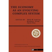 The Economy as an Evolving Complex System by Philip W. Anderson