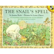 The Snail's Spell by Joanne Ryder