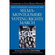 The Unfinished Agenda of The Selma-Montgomery Voting Rights March by BIHE