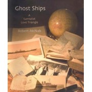 Ghost Ships by Robert McNab