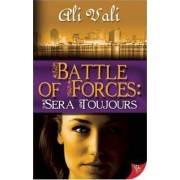 Battle of Forces by Ali Vali