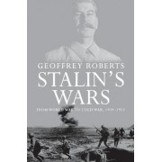 Stalin's Wars by Geoffrey Roberts