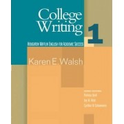College Writing: Student Text Bk. 1 by Patricia Byrd