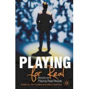 Playing For Real by Tom Cantrell
