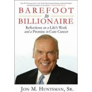 Barefoot to Billionaire by Governor Jon Huntsman