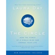 The Circle: How the Power of a Single Wish Can Change Your Life, Paperback
