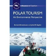 Polar Tourism by Bernard Stonehouse