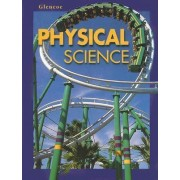 Glencoe Physical Science: Student Edition by McGraw-Hill/Glencoe