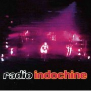 Indochine - Radio Indochine (0743212478624) (1 CD)
