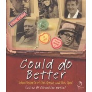 Could Do Better: School Reports of the Great and the Good by Catherine Hurley