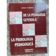 De La Pedagogia Generala La Psihologia Pedagogica - Ionut Vladescu