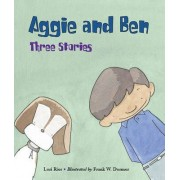 Aggie and Ben by Lori Ries