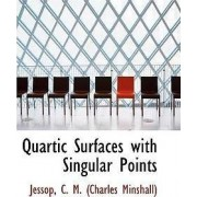 Quartic Surfaces with Singular Points by Jessop C M (Charles Minshall)