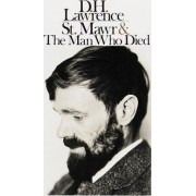 St Mawr / the Man Who Died by D. H. Lawrence