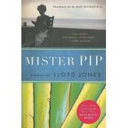 Mister Pip by Lloyd Jones