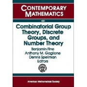 Combinatorial Group Theory, Discrete Groups, and Number Theory by Benjamin Fine