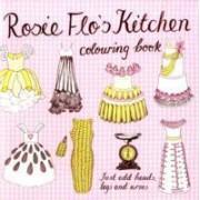 Rosie Flo's Kitchen Colouring Book by Roz Streeten