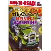 Melvin's Valentine: Jon Scieszka's Trucktown by Jon Scieszka