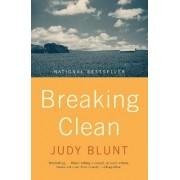 Breaking Clean by Judy Blunt