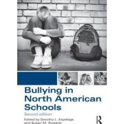 Bullying in North American Schools by Dorothy L. Espelage