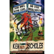 Diving Mimes, Weeping Czars and Other Unsusual Suspects by Ken Scholes