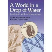 Silverstein's World in a Drop by Alvin Silverstein