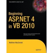 Beginning ASP.NET 4 in VB 2010 by Matthew MacDonald