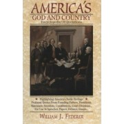 America's God and Country Encyclopedia of Quotations by William J Federer