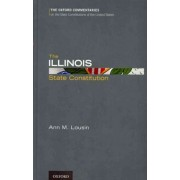 The Illinois State Constitution by Ann Lousin