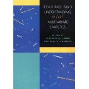 Reading and Understanding MORE Multivariate Statistics by Laurence G. Grimm
