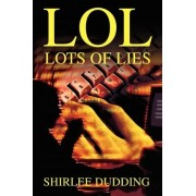 Lol by Shirlee D Dudding
