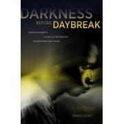Darkness Before Daybreak by Hans Lucht
