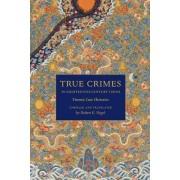 True Crimes in Eighteenth-Century China by Robert E. Hegel