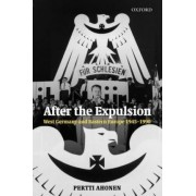 After the Expulsion by Lecturer in Modern History Pertti Ahonen