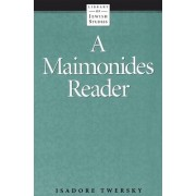 Maimonides Reader by Isadore Twersky