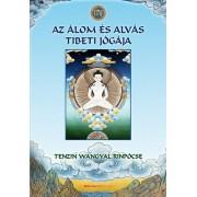 Az álom és alvás tibeti jógája