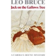Jack on the Gallows Tree by Leo Bruce