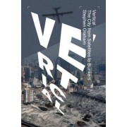Vertical: Looking at the City from Above and Below