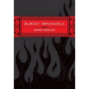 Almost Impossible Word Puzzles by The Puzzle Society