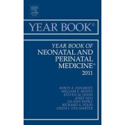Year Book of Neonatal and Perinatal Medicine 2011 by Avroy A. Fanaroff