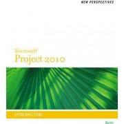 New Perspectives on Microsoft Project 2010 by Rachel Biheller Bunin